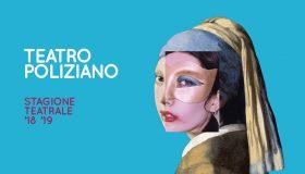 Teatro Poliziano – Stagione teatrale 2018/19